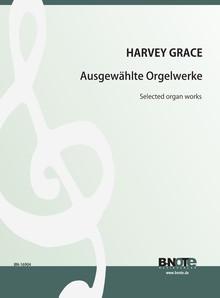 Grace: Ausgewählte Orgelwerke
