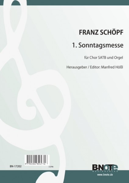 Schöpf: 1. sunday mass for SATB choir and organ