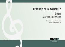 Tombelle: Élégie und Marche solenelle (Livre 6 der Pieces d'orgue op.33)
