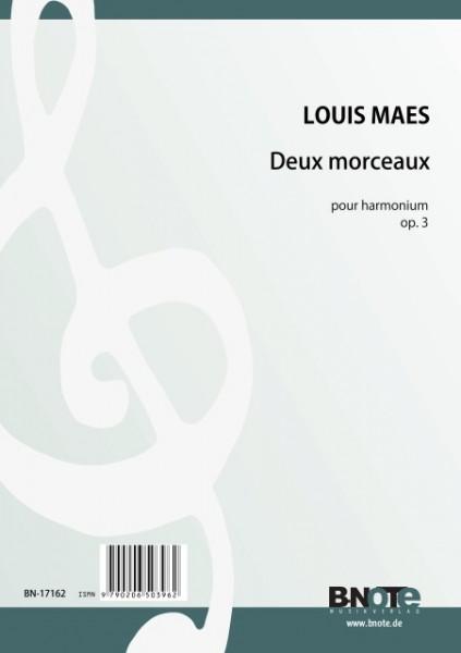 Maes: Deux morceaux pour harmonium op.3