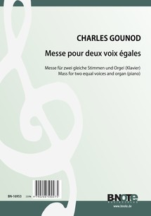 Gounod: Mass for two equal voices and organ (piano)