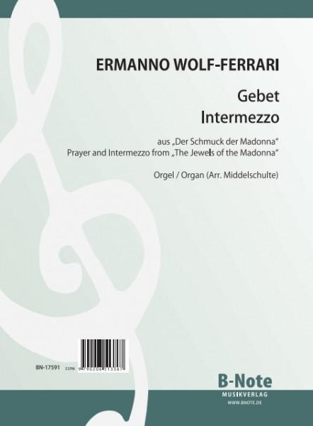 """Wolf-Ferrari: Zwei Orgeltranskriptionen aus """"Der Schmuck der Madonna"""""""