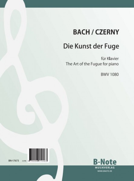 Bach: The Art of the Fugue for piano (Arr. Czerny) BWV 1080