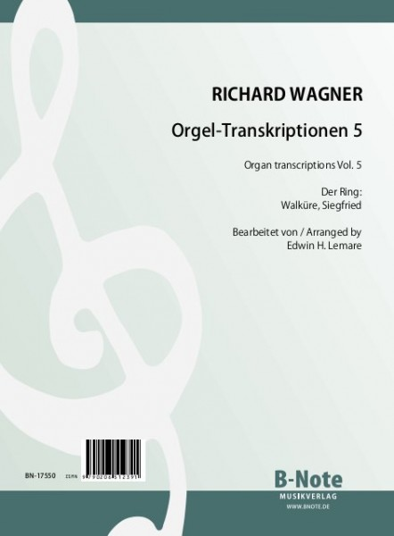 Wagner: Transcriptions pour orgue 5 (Arr. Lemare)
