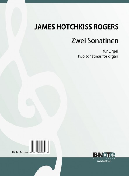 Rogers: Two sonatinas for organ