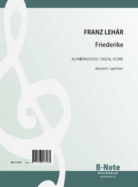 Lehár: Friederike (vollst. Klavierauszug)