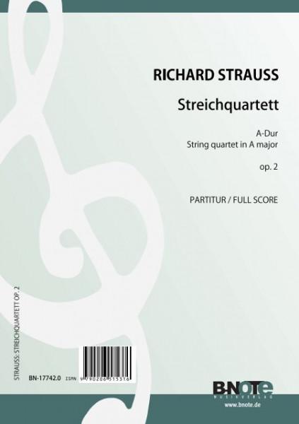 Strauss: Streichquartett A-Dur op.2
