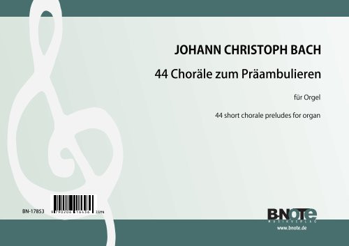 Bach: 44 small chorale preludes for organ (manuals)