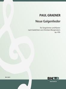Graener: Neue Galgenlieder nach Morgenstern for voice and piano op.43b