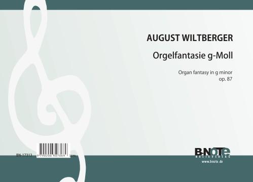 Wiltberger: Organ fantasy in g minor