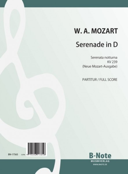 Mozart: Serenade in D (Serenata notturna) for strings KV 239