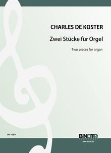 de Koster: Zwei Stücke für Orgel