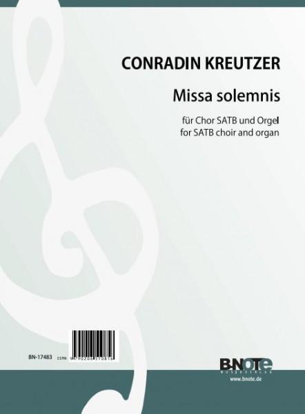 Kreutzer: Missa solemnis en do majeur pour choeur SATB et orgue