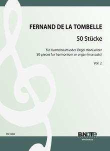 Tombelle: 50 Pièces für Harmoinium oder Orgel manualiter (Heft 2)