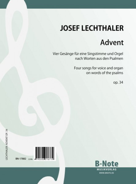 Lechthaler: Advent – Vier Gesänge für Singstimme und Orgel op.34
