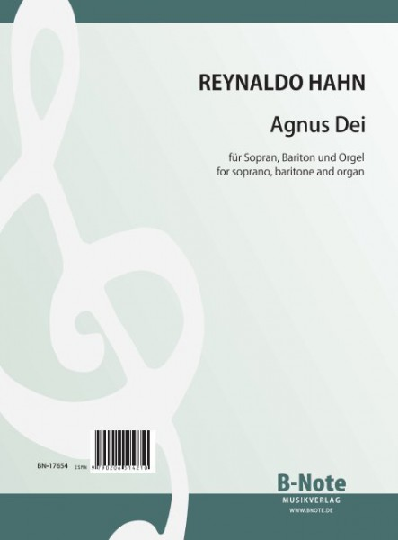 Hahn: Agnus Dei for soprano, baritone and organ